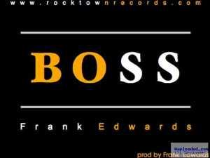 Frank Edwards - Boss